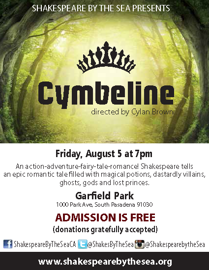 Shakespeare by the Sea presents _Cymbeline_ - Friday_ August 5_ 2016 at 7 pm - Garfield Park_ 1000 Park Avenue - Admission is Free