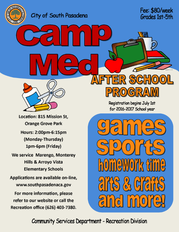 Camp Med After School Program - Registration is now Open for 2016-17 School Year - 815 Mission Street - Applications available online_  and at 815 Misison Street