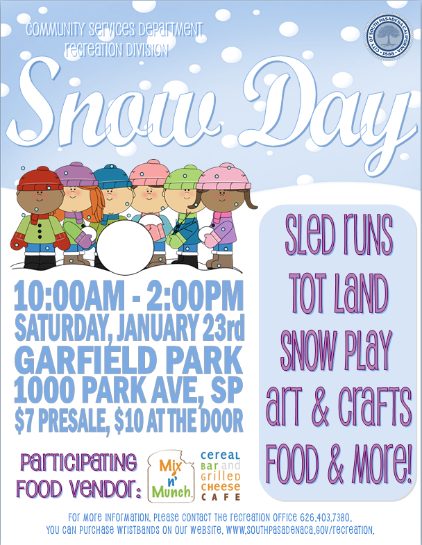 Snow Day 2016 - Saturday_ January 23_ 2016 - Garfield Park_ 1000 Park Ave - _7 Presale_ _10 at the Door - Sled Runs_ Tot Land_ Snow Play_ Arts and Crafts_ Food_ and More_