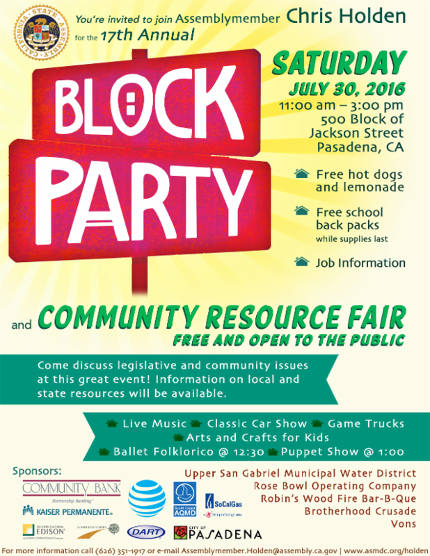 Assemblymember Chris Holden_s Block Party and Community Resource Fair - Saturday_ July 30_ 2016 from 11 am to 3 pm - 500 Block of Jackson Street in Pasadena - Free to the Public
