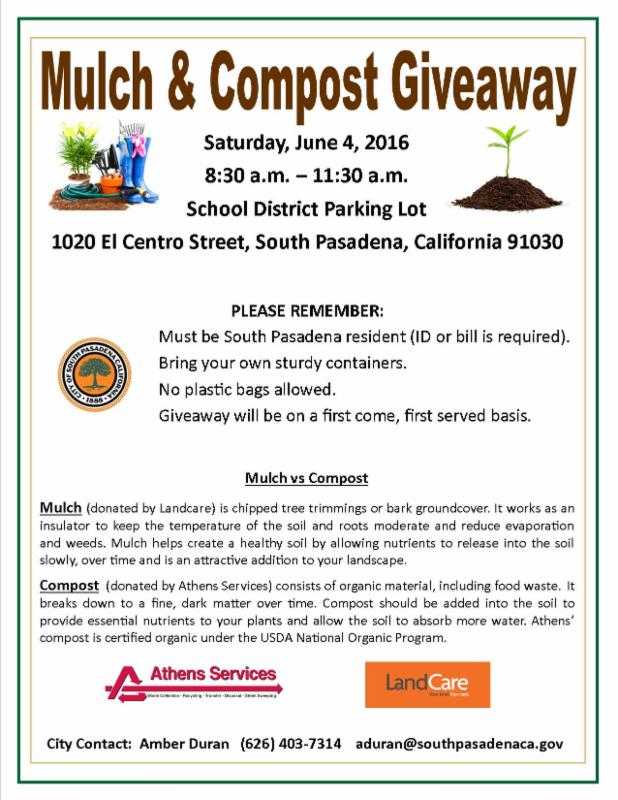 Mulch and Compost Giveaway - Saturday_ June 4_ 2016 - 8_30 am to 11_30 am - School District Parking Lot_ 1020 El Centro Street_ South Pasadena