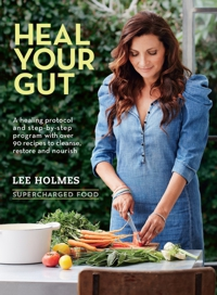 Heal you Gut by Lee Holmes