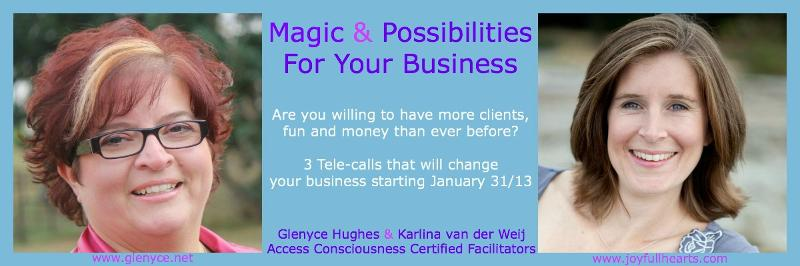 Magic & Possibilities For Your Business