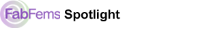 FabFems Spotlight