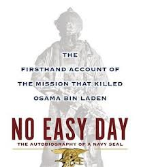 no easy day by mark owen and kevin maurer essay No easy day: the firsthand account of the mission that killed osama bin laden by mark owen, with kevin maurer  an essay on the human condition.