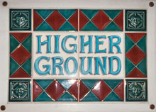 Higher Ground Sign