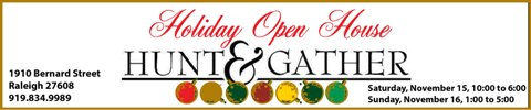 Hunt & Gather Open House