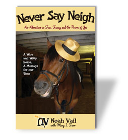 Never say Neigh