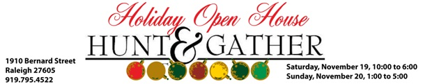 Hunt & Gather Holiday Open House