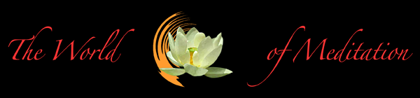 The World of Meditation
