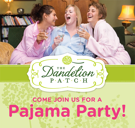 Come Join Us for a Pajama Party!