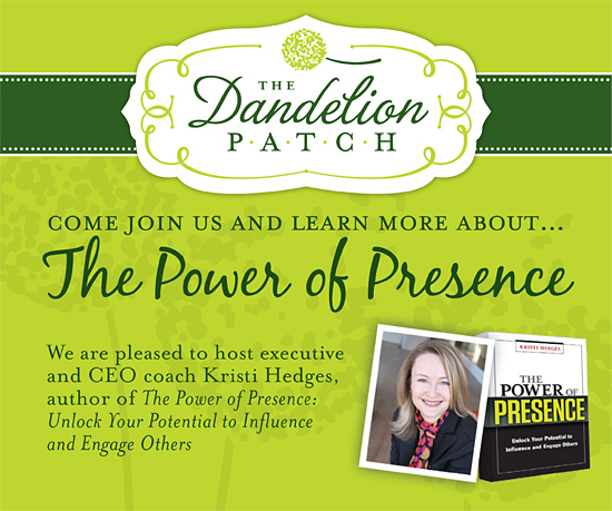 Come Join Us to Learn More About the Power of Presence!