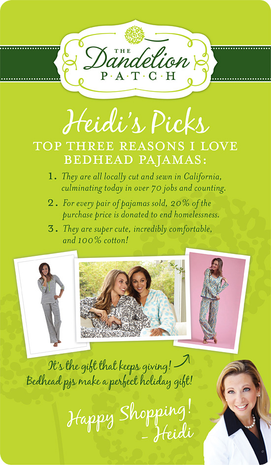 Heidi's Picks: Bedhead Pajamas! Pick up a pair at your Dandelion Patch now!
