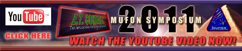 2011 MUFON SYMPOSIUM_watch the YOUTUBE video
