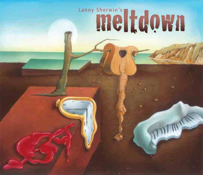 "Lanny Sherwin's ""Meltdown"" cover image"