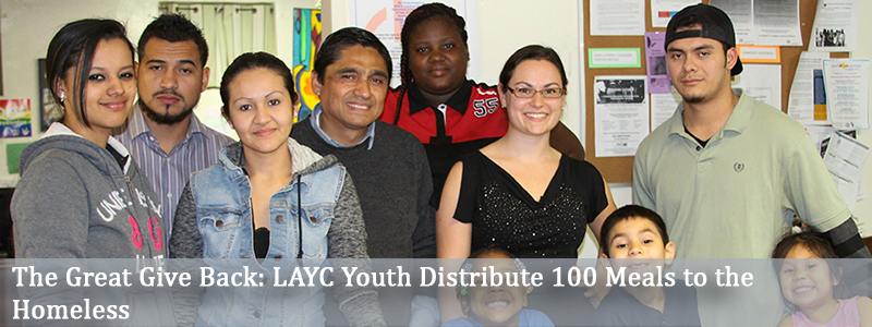 The Great Give Back_ LAYC Youth Distribute 100 Meals to the Homeless