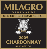 Milagro 2009 Old Church Select Chardonnay
