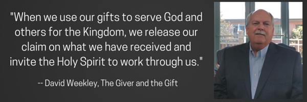 david weekley quote_ the giver and the gift