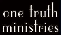 One Truth Ministries