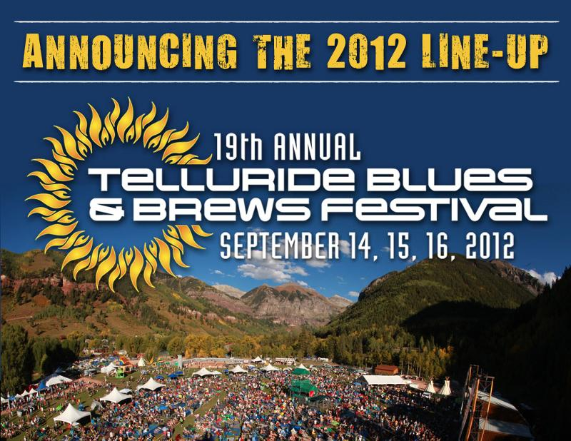 Telluride Blues & Brews Festival 2012 Lineup Announced & Tickets Info