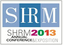 2013 SHRM Conference