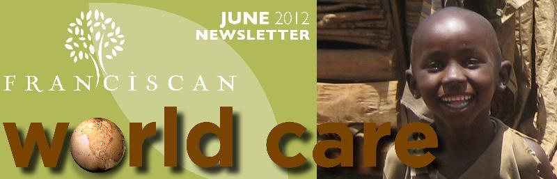 Franciscan Mission Service Newsletter June 2012