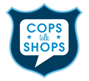 cops talk shops