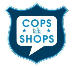 cops talk shops