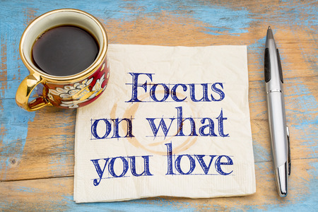 Focus on what you love to do at work