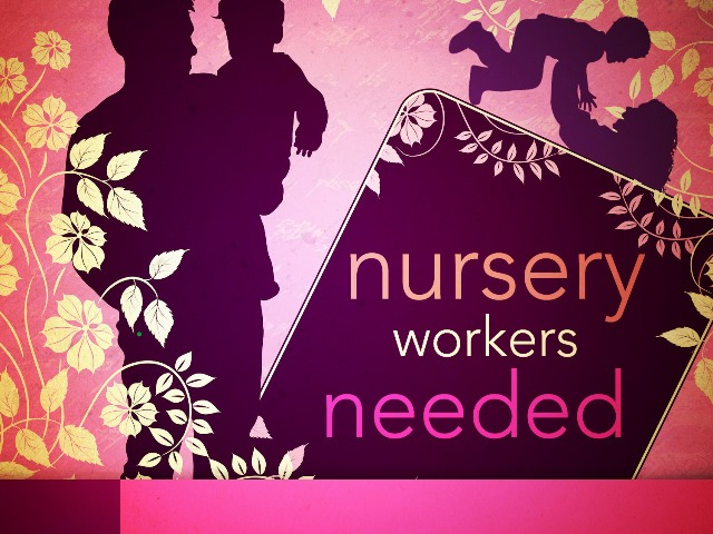 Nursery Attendant Needed