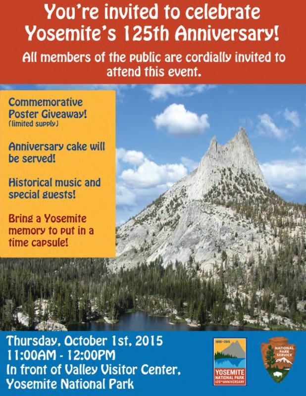 Yosemite's 125th Anniversary: Thursday, Oct. 1st, 2015 11:00am - 12:00pm In front for Valley Visitor Center, Yosemite National Park