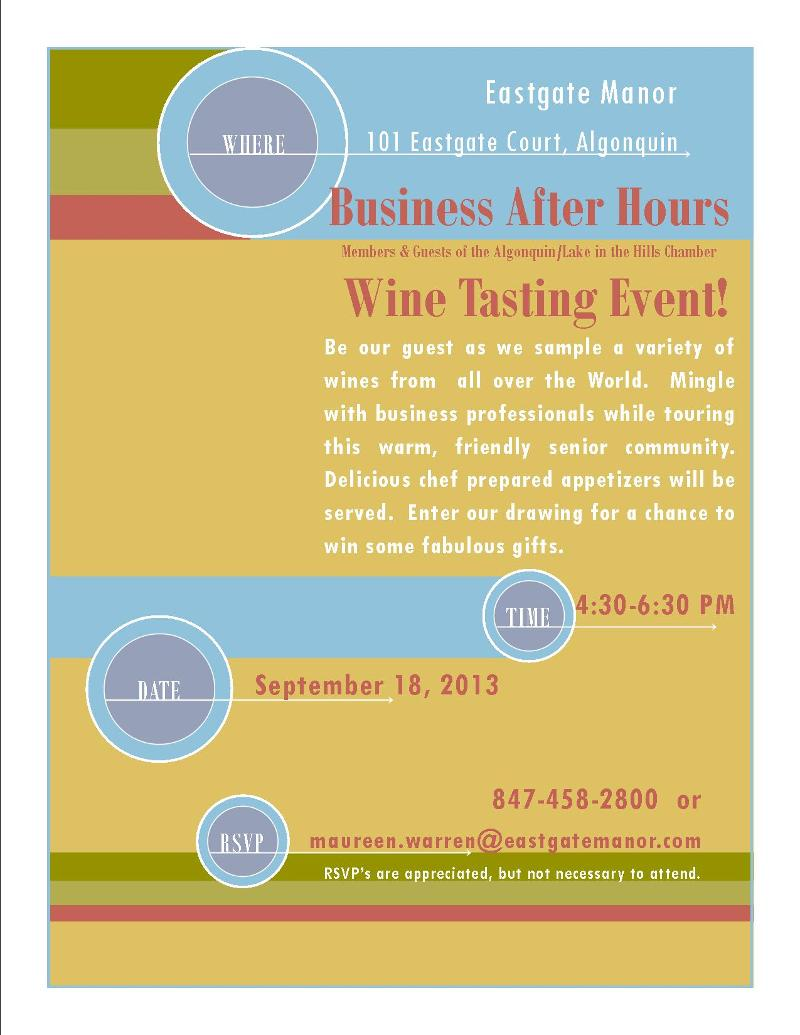 Your Invitation To The Business After Hours Wine Tasting At Eastgate Manor
