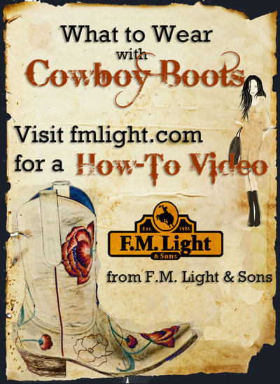 What to Wear with Boots - F.M. Light and Sons How To Video | Western Wear for Over 100 Years