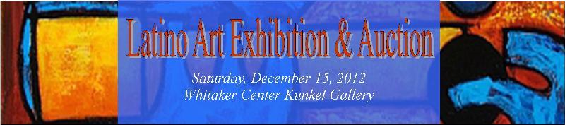 Latino Art Exhibition & Auction