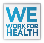 We Work for Health / Liberty Square