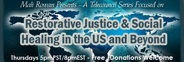 Restorative Justice & Social Healing in the US and Beyond: Dialogue Series