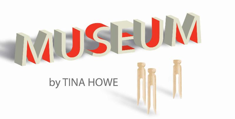 Museum by Tina Howe