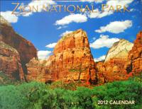2012 Zion National Park Calendar