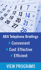 ABA Telephone Briefing Ad