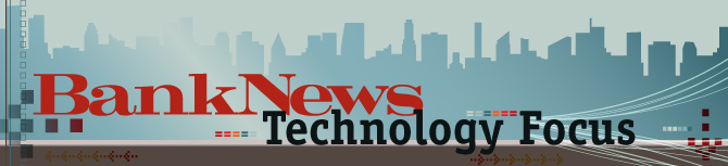 BankNews Tech Focus header