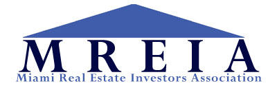 Miami Real Estate Investor Association http://www.miamireia.com