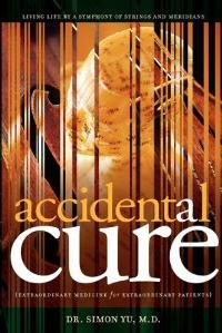 Accidental Cure