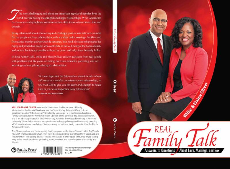 Real Family Talks. A newly published book by Dr. Willie and Elaine Oliver.