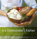 In A Cheesemaker's Kitchen by Allison Hooper