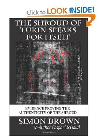 The Shroud of Turin Speaks for Itself [Paperback]
