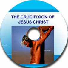 The Crucifixion of Jesus Christ DR RICHARD KENT: Evangelist, Bible Teacher, TV Presenter, Author.