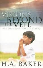 visions beyond the veil ha baker
