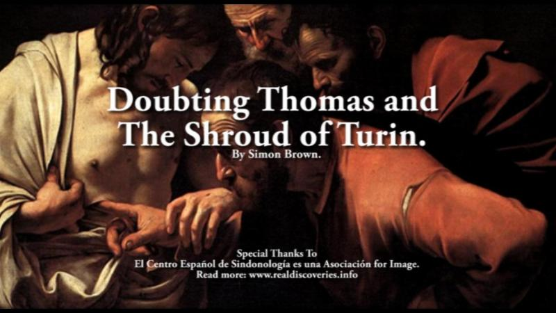 Doubting Thomas and The Shroud of Turin. By Simon Brown.