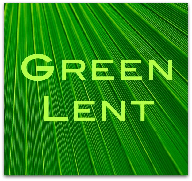 Green Lent