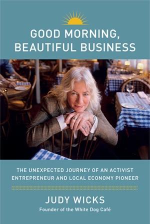 Good Morning Beautiful Business_Judy Wicks